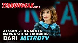 Video Terungkap! Alasan Sebenarnya Najwa Shihab Mundur dari MetroTV MP3, 3GP, MP4, WEBM, AVI, FLV Agustus 2017