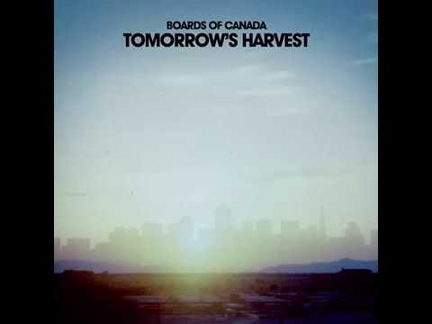 Boards Of Canada - Tomorrow's Harvest (2013) - Full Album