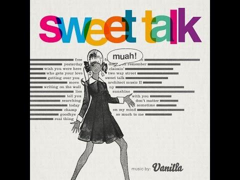 Vanilla - Sweet Talk (full album)