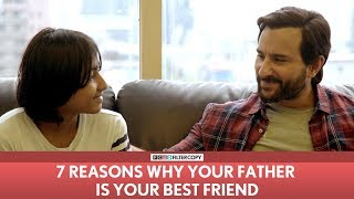 Video FilterCopy   7 Reasons Why Your Dad Is Your Best Friend   Ft. Saif Ali Khan MP3, 3GP, MP4, WEBM, AVI, FLV Maret 2018