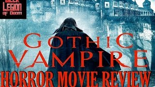 Nonton Gothic Vampire   2014 Hannah Fierman   Aka The Unwanted Horror Drama Movie Review Film Subtitle Indonesia Streaming Movie Download