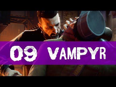 Vampyr Gameplay Walkthrough Part 9 (WHITECHAPEL)
