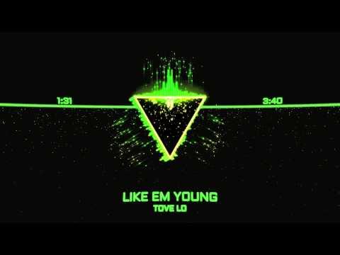 Tekst piosenki Tove Lo - Like Em Young po polsku