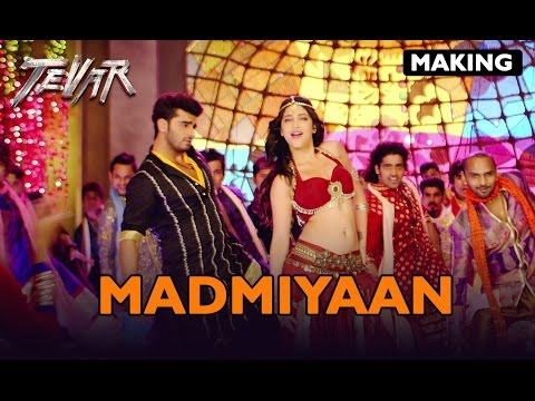 Making of (Madamiyan) | Tevar | Arjun Kapoor & Shruti Haasan