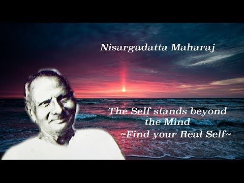 Nisargadatta Maharaj Teachings: Find Your Real Self