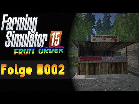 Auf zu Mutti| Fruit Order #002 Landwirtschaft Simulator 15 ★ Let's Play  LS 15 FRUIT ORDER
