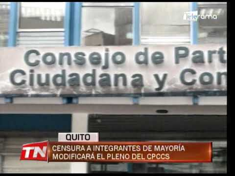 Censura a integrantes de mayoría modificará el pleno del CPCCS