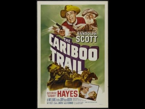 The Cariboo Trail Randolph Scott 1950 DVDRip Oldies