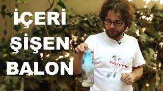 Kaynar Suyla Nasıl Balon Şişirilir?