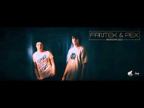 Fantek & Pex - Promo Mix 2015