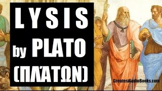 LYSIS By PLATO - FULL AudioBook