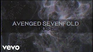 Video Avenged Sevenfold - Dose MP3, 3GP, MP4, WEBM, AVI, FLV November 2017