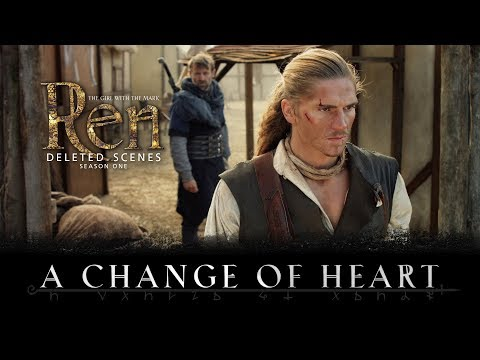 A Change of Heart - Deleted Scene - Ren: The Girl with the Mark - Season One
