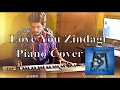 Love You Zindagi - Piano Cover | Shaon Mitra |