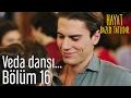 Hayat Bazen Tatlıdır 16. Bölüm - Veda Dansı...