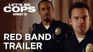 Let's Be Cops | Official Red Band Trailer | 20th Century FOX
