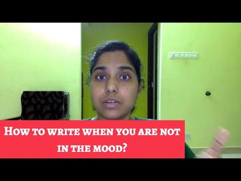 Watch 'How to write when you are not in the mood? - YouTube'