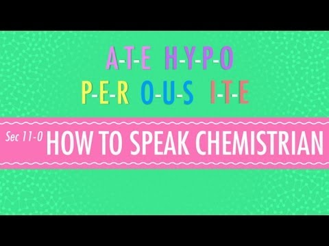 11 - Learning to talk about chemistry can be like learning a foreign language, but Hank is here to help with some straightforward and simple rules to help you lea...