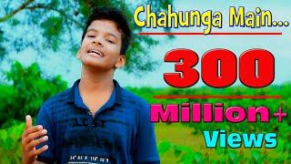 Video Chahunga Main Tujhe Hardam | Satyajeet Jena | Official Video MP3, 3GP, MP4, WEBM, AVI, FLV April 2019