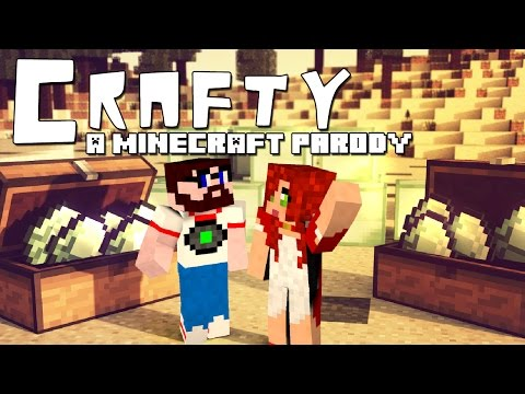crafty - Download on Itunes!-- https://itunes.apple.com/us/album/crafty-minecraft-parody-song/id899310668 Thanks to: Aureylian-- https://www.youtube.com/user/Aureylia...
