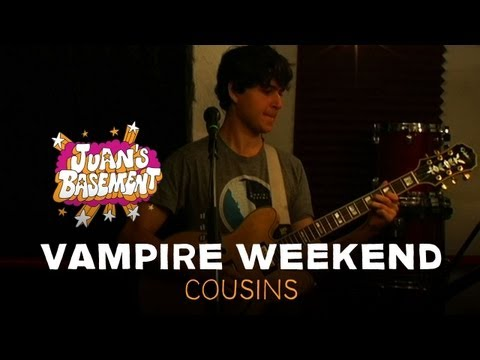 Vampire Weekend - Cousins - Juan's Basement