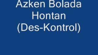 Download Lagu Azken Bolada Hontan - Des-kontrol Mp3
