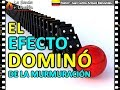 Download Lagu EL EFECTO DOMINÓ DE LA MURMURACIÓN Mp3 Free