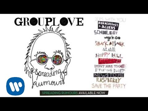 Grouplove -