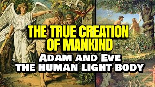 Nonton The True Creation Of Mankind  Adam And Eve   The Crystal Sea   Our Light Body   Flat Earth Film Subtitle Indonesia Streaming Movie Download
