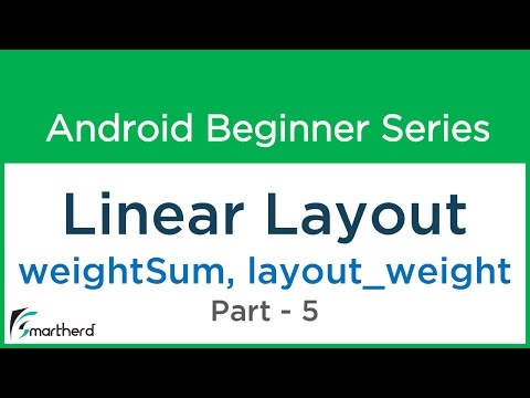 """#49 Android Tutorial - Linear Layout - 5 """" weightSum and layout_weight """" Make Your Android App - 16"""