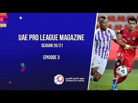 UAE Pro League Magazine - Season 20/21 - Episode 3