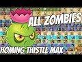 All Zombie Challenge  The Homing Thistle Max Level  Plants Vs Zombies 2 Epic Mod