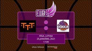 BC Nika – TTT RIGA – EWBL 2020/21