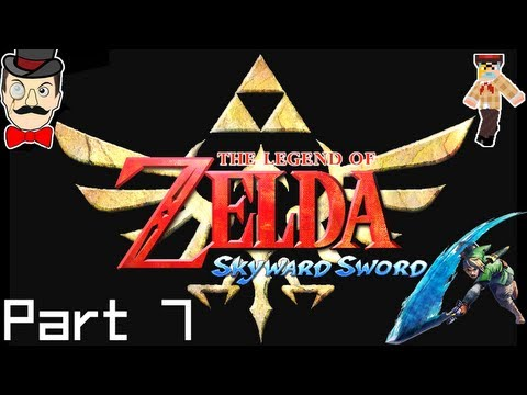 The Legend of Zelda Skyward Sword PLAYTHROUGH Part 7 [HD] HOT! (Let's Play Gameplay)