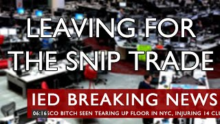 Leaving For The Snip Trade thumb image