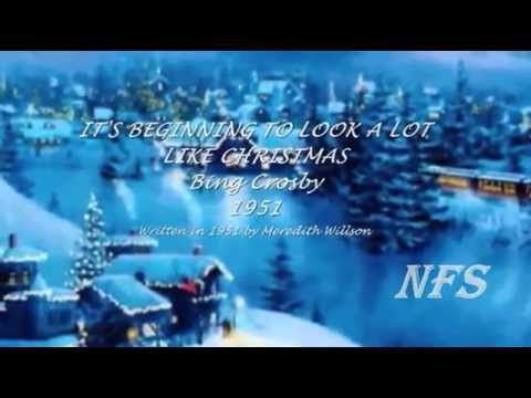 BING CROSBY - IT'S BEGINNING TO LOOK A LOT LIKE CHRISTMAS