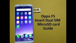 Video Oppo F5 : How to Insert Dual SIM card and micro SD card MP3, 3GP, MP4, WEBM, AVI, FLV November 2017