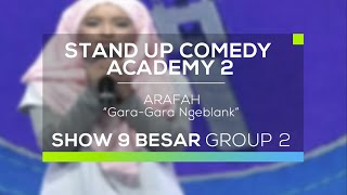 Video Arafah - Gara Gara Ngeblank (SUCA 2 - 9 Besar Group 2) MP3, 3GP, MP4, WEBM, AVI, FLV Oktober 2017