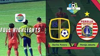 Barito Putera (2) vs (1) Persija Jakarta - Full Highlight | Go-Jek Liga 1 Bersama Bukalapak