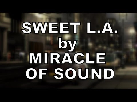 Tekst piosenki Miracle Of Sound - Sweet L.A. po polsku
