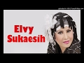 Download Lagu ELVY SUKAESIH - PUASKAN DULU (BAGOL_COLLECTION) Mp3 Free