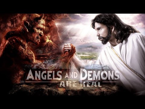 Angels And Demons Are Real (2017) - Full Documentary