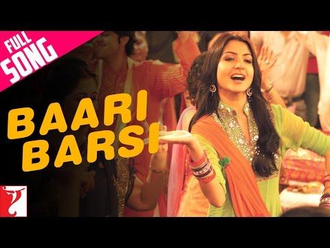 Baari Barsi - Band  Baaja Baaraat (2010)