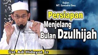 Video Persiapan Menjelang Bulan Dzuhijjah    Ust. Adi Hidayat, Lc, MA MP3, 3GP, MP4, WEBM, AVI, FLV Agustus 2017