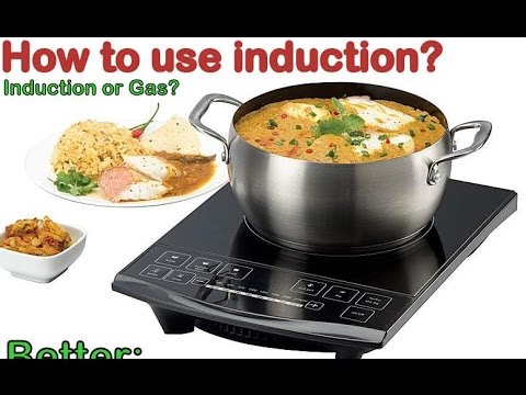 what is induction & Iduction or Gas which is cheaper-IN HINDI