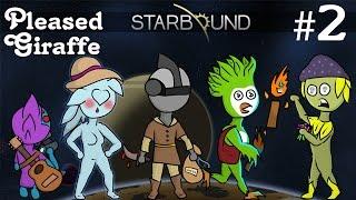 Starbound Multiplayer Gameplay  EP 2  Starbound Canon  Pleased Giraffe