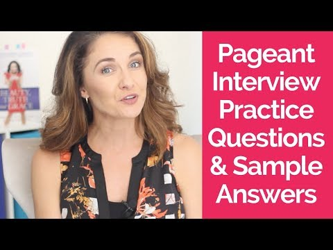 Pageant Interview Practice Questions and Sample Answers (Episode 121)