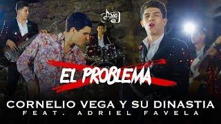 Download Lagu Cornelio Vega y Su Dinastia ¨El Problema¨ feat. Adriel Favela Mp3