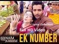Ek Number Full Lyrics Song – Sanam Teri Kasam | Himesh Reshammiya