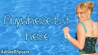 Hilary Duff Anywhere But Here Lyrics on Screen Enjoy! Metamorphosis 2003.